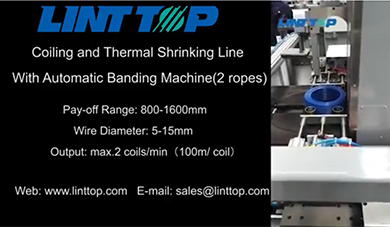 Coiling and Thermal Shrinking Line with Automatic Banding Machine(2 ropes)